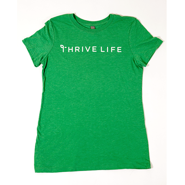 Women's Thrive Life Envy Green T-Shirt